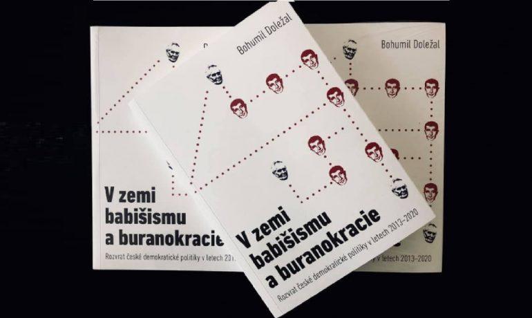 """Vychází kniha Bohumila Doležala """"V zemi babišismu a buranokracie"""""""